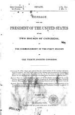 Report of the Secretary of War, which Accompanied the Annual Message of the President of the United States, to Both Houses of the ... Congress