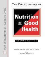 The Encyclopedia of Nutrition and Good Health PDF