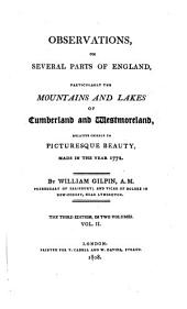 Observations, relative chiefly to picturesque beauty ... on several parts of England; particularly the mountains, and lakes of Cumberland and Westmoreland. [Another]