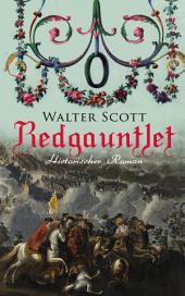 Redgauntlet (Historischer Roman): Geschichte aus dem 18. Jahrhundert