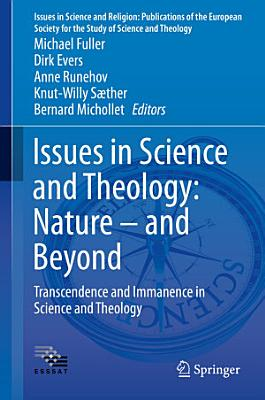 Issues in Science and Theology  Nature     and Beyond PDF