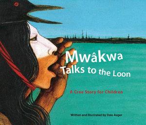 Mw  kwa Talks to the Loon