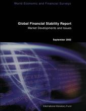 Global Financial Stability Report, September 2002: Market Developments and Issues