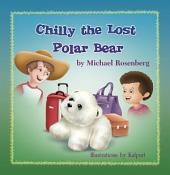 Chilly the Lost Polar Bear