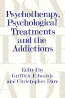 Psychotherapy  Psychological Treatments and the Addictions PDF