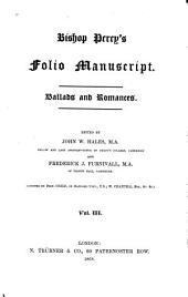 Bishop Percy's Folio Manuscript: Ballads and Romances, Volume 3