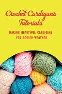Crochet Cardigans Tutorials