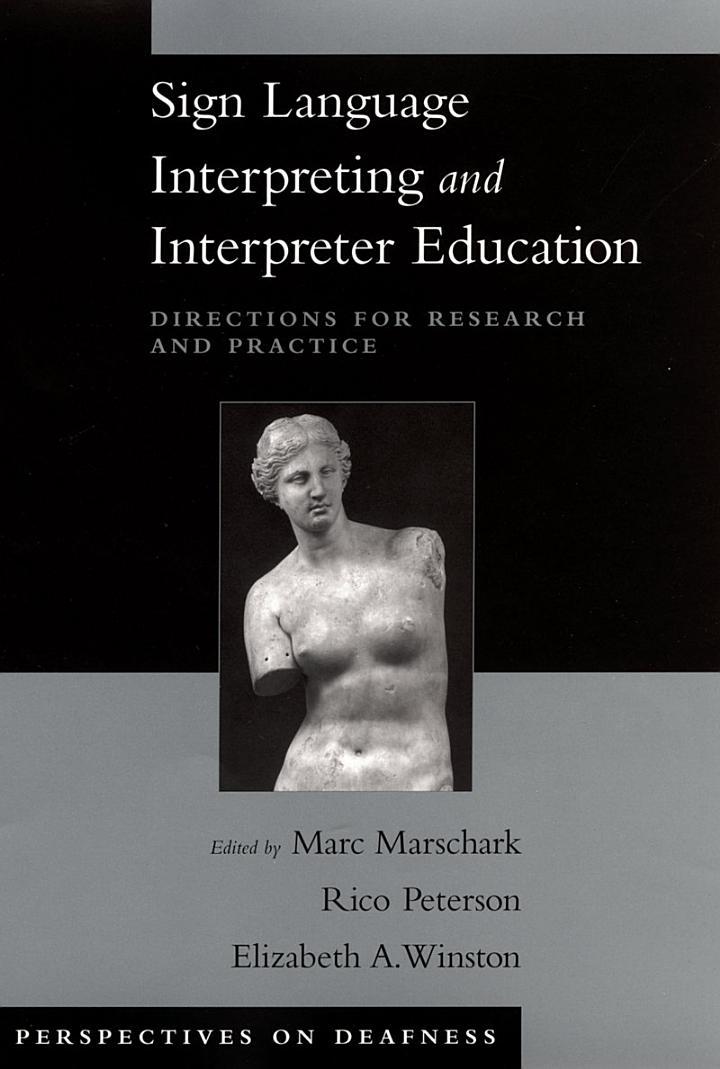 Sign Language Interpreting and Interpreter Education