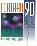 FORTRAN 90 for Engineers and Scientists PDF