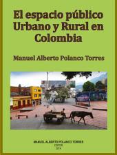 El espacio público y rural en Colombia