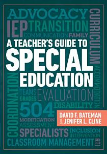 A Teacher s Guide to Special Education Book