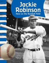 Jackie Robinson: Hero on the Baseball Field