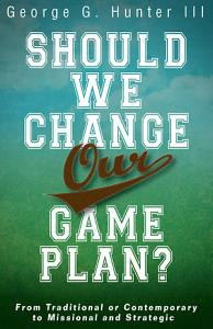 Should We Change Our Game Plan  Book