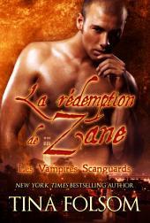 La Rédemption de Zane: Les Vampires Scanguards - Tome 5