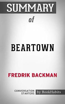 Summary of Beartown  A Novel