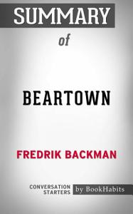 Summary of Beartown: A Novel