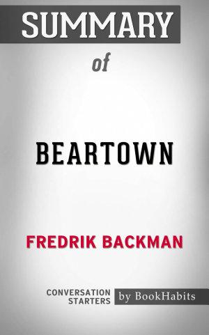 Summary of Beartown  A Novel