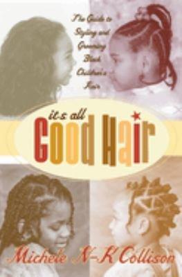 It s All Good Hair