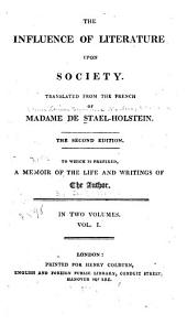 The Influence of Literature Upon Society: Volume 1