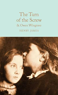 The Turn of the Screw and Owen Wingrave