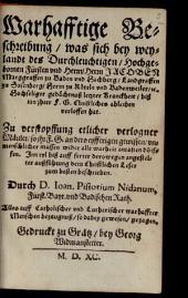 Wahrhaftige Beschreibung (von der letzten Krankheit ... des Jacobs Margrafens zu Baden)