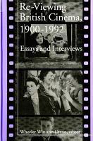 Re Viewing British Cinema  1900 1992 PDF