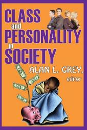 Class and Personality in Society