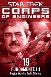 Star Trek   Corps of Engineers 19  Fundamente 3 PDF