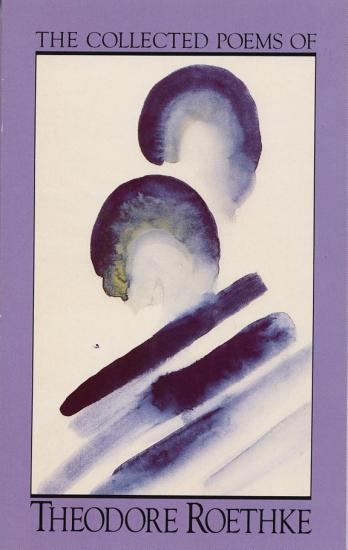 The Collected Poems of Theodore Roethke PDF