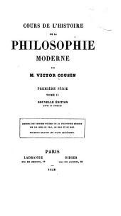 Histoire des derniers systèmes de la philosophie moderne sur les idées du vrai, du beau et du bien