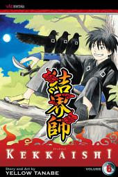 Kekkaishi: Volume 6