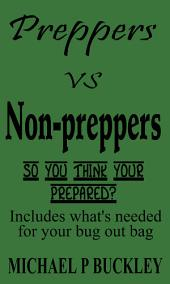 PREPPERS VERSUS NON PREPPERS