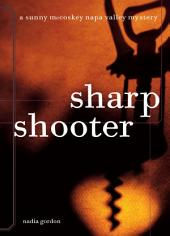 Sharpshooter: A Sunny McCoskey Napa Valley Mystery