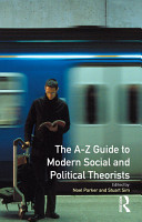 A Z Guide to Modern Social and Political Theorists PDF
