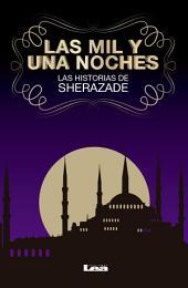 Las mil y una noches: Las historias de Sherezade