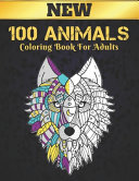 100 Animals New Coloring Book For Adults