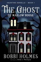 The Ghost of Marlow House