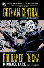 Gotham Central Book 2: Jokers And Madmen