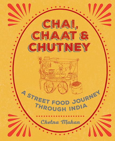 Download Chai  Chaat   Chutney Book