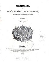 Mémorial du Dépôt Général de la Guerre: Volume1