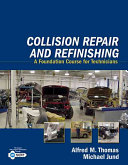 Collision Repair and Refinishing  A Foundation Course for Technicians PDF