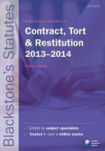Blackstone's Statutes on Contract, Tort & Restitution 2013-2014