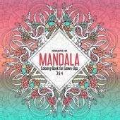 Mandala Coloring Book for Grown-Ups 3 & 4