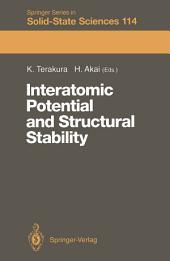 Interatomic Potential and Structural Stability: Proceedings of the 15th Taniguchi Symposium, Kashikojima, Japan, October 19–23, 1992