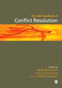 The SAGE Handbook of Conflict Resolution