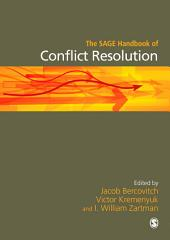The SAGE Handbook of Conflict Resolution