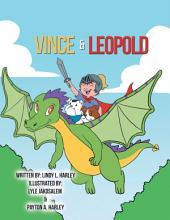 Vince & Leopold