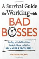 A Survival Guide for Working with Bad Bosses PDF