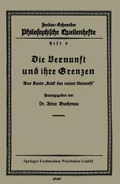 """Die Vernunft und ihre Grenzen: Aus Kants """"Kritik der reinen Vernunft"""""""