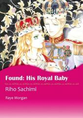 Found: His Royal Baby: Mills & Boon Comics